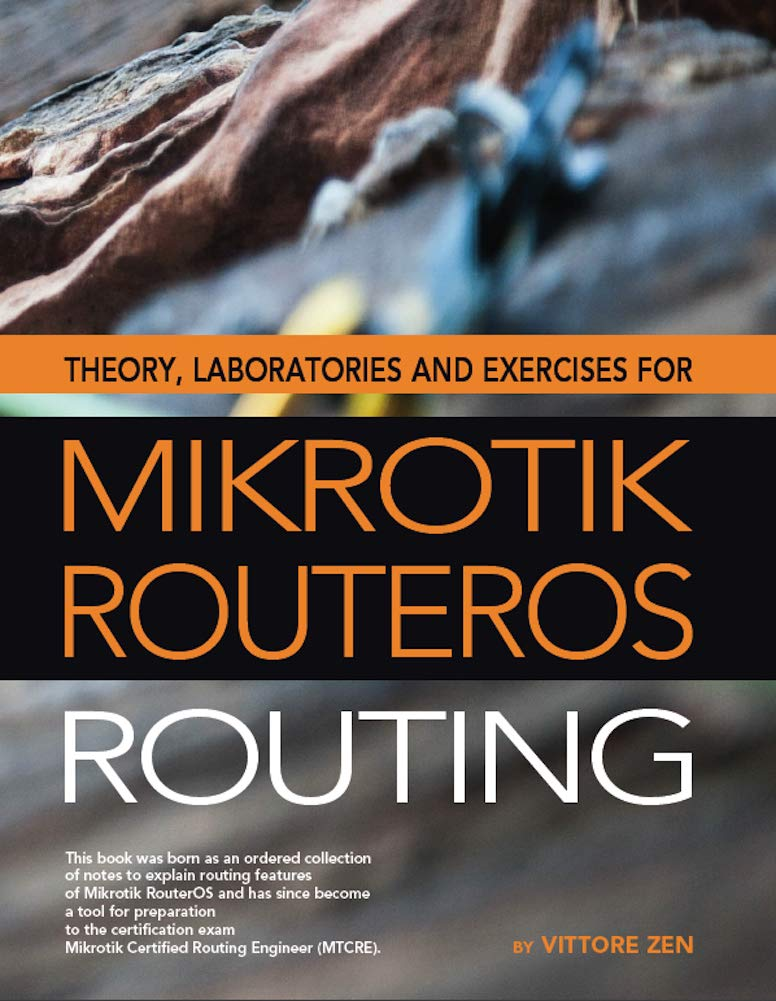 Theory, Laboratories And Exercises For Mikrotik RouterOS - Routing (English Edition)