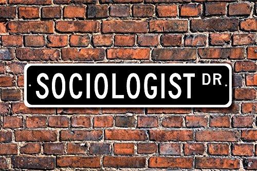 Aersing Funny Metall Schilder Soziologe Geschenk Schild Soziale Verhalten Kultur Studien Interaktion Garage Home Yard Zaun Auffahrt Street Decor