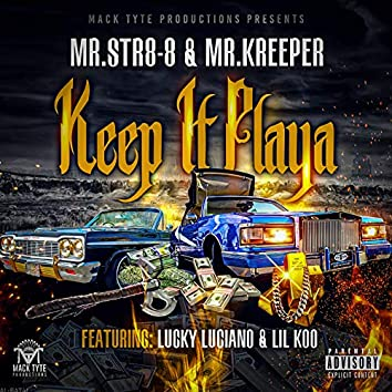 Keep It Playa (feat. Lucky Luciano & Lil Koo)