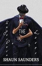 The Superhero Lover: Explicit Behavior in Between the Sheets