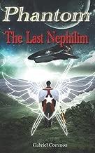 Phantom: The Last Nephilim