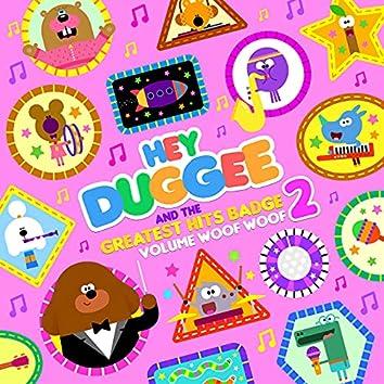 Hey Duggee & The Greatest Hits Badge (Volume Woof Woof)