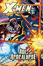 X-Men: The Complete Age Of Apocalypse Epic Book 4 (X-Men: Age Of Apocalypse Epic)