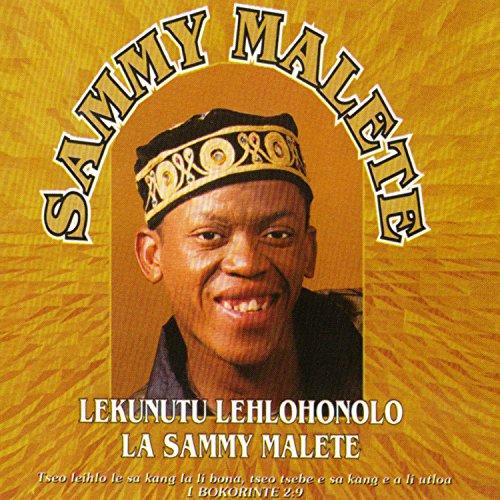 Lekunutu Lehlohonolo La Sammy Malete