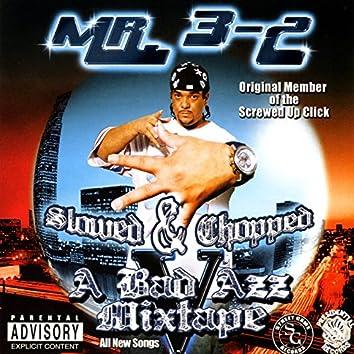 A Bad Azz Mixtape V (Slowed & Chopped)
