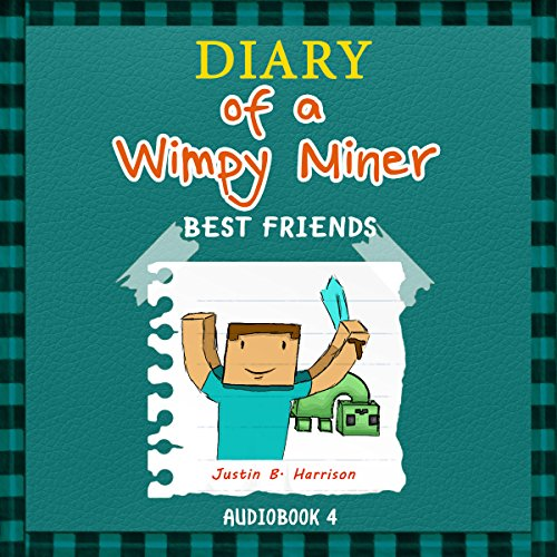 Diary of a Wimpy Miner: Best Friends audiobook cover art
