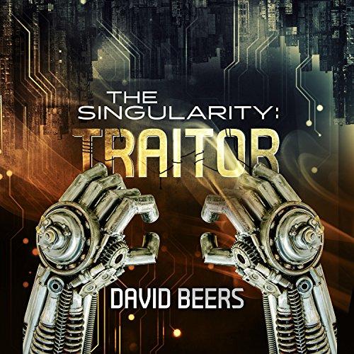 Couverture de The Singularity: Traitor