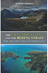 THE URAL MOUNTAINS AND THE BERING STRAIT: WHY ARE THEY STILL SO IMPORTANT? Paperback