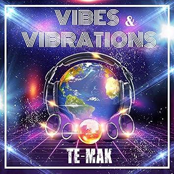 Vibes & Vibrations