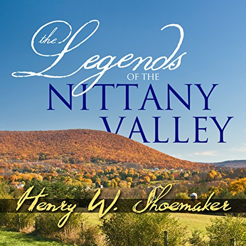 The Legends of the Nittany Valley audiobook cover art