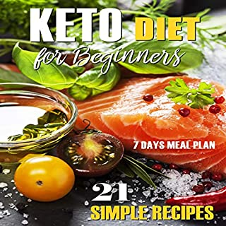 Keto Diet for Beginners - 21 Simple Recipes audiobook cover art