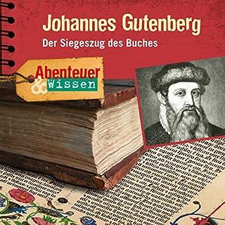 Johannes Gutenberg (Abenteuer & WIssen) Titelbild