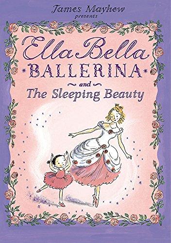 Ella Bella Ballerina and the Sleepi…