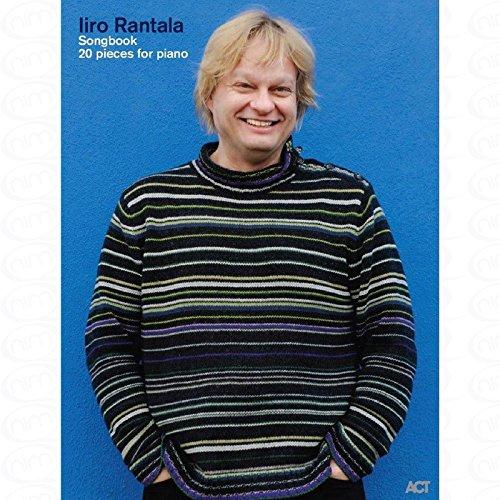 SONGBOOK - arrangiert für Klavier [Noten/Sheetmusic] Komponist : Rantala Iiro