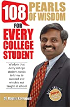 108 Pearls of wisdom: for every college student