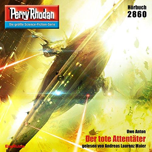 Der tote Attentäter (Perry Rhodan 2860) Titelbild
