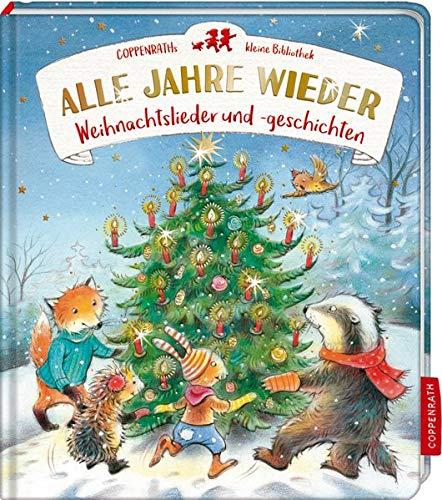 Coppenraths kleine Bibliothek: Alle Jahre wieder: Weihnachtslieder und -geschichten