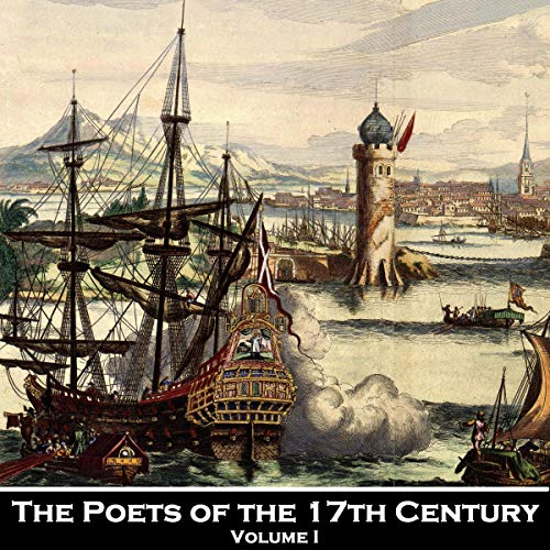 The Poetry of the 17th Century - Volume 1 cover art