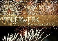 Feuerwerk - Kunstwerke am Himmel (Tischkalender 2022 DIN A5 quer): Feuerwerk in seinen schoensten Formen und Farben (Monatskalender, 14 Seiten )