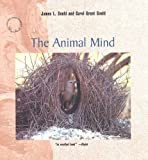 "The Animal Mind (""Scientific American"" Library)"