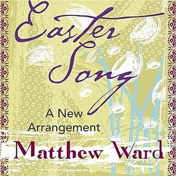 Easter Song - A New Arrangement