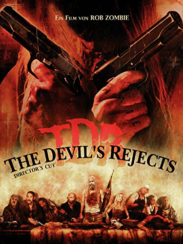 The Devil's Rejects (Director's Cut) (2005) [dt./OV]