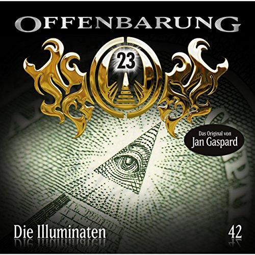 Die Illuminaten (Offenbarung 23, 42) Titelbild