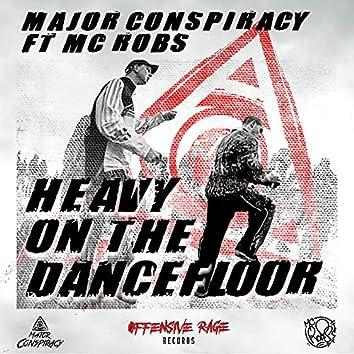 Heavy On The Dancefloor