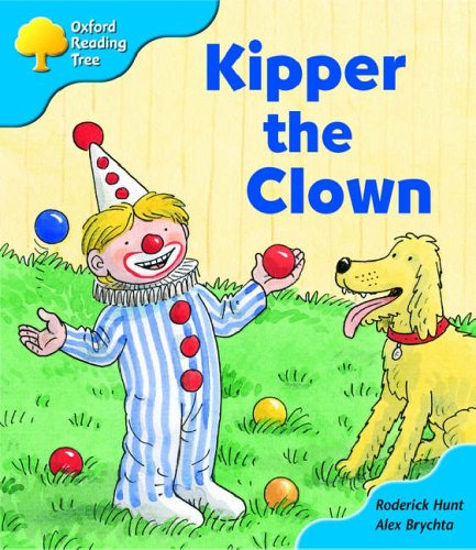 Oxford Reading Tree: Stage 3: More Storybooks: Kipper the Clown: Pack Aの詳細を見る