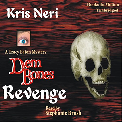 Dem Bones Revenge audiobook cover art