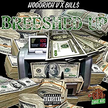Breeshed Up
