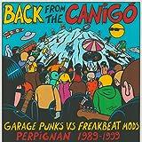 Back from the Canigó - Garage Punks vs Freakbeat Mods Perpignan 1989-1999