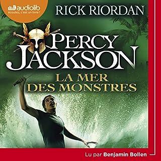 La mer des monstres     Percy Jackson 2              De :                                                                                                                                 Rick Riordan                               Lu par :                                                                                                                                 Benjamin Bollen                      Durée : 8 h     94 notations     Global 4,6