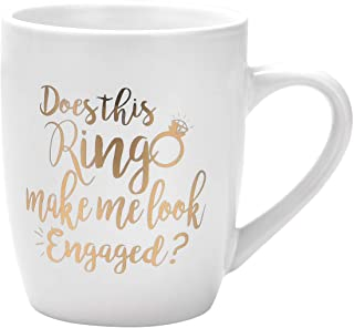 Funny Coffee Mug Does This Ring Make Me Look Engaged Coffee Mug Funny Mug Novelty Coffee Mug Gift for Women Men Engagement...