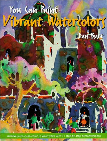Download You Can Paint Vibrant Watercolors 0891349030