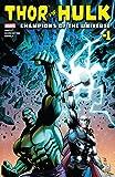 Thor vs. Hulk: Champions of the Universe (2017) #1 (of 6) (English Edition)