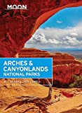 Moon Arches & Canyonlands National Parks, Second Edition (Moon Handbooks) [Idioma Inglés]