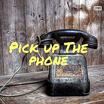 Pick Up the Phone
