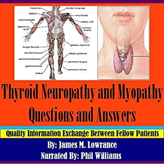 Thyroid Neuropathy and Myopathy Questions and Answers cover art