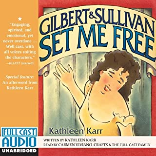 Gilbert and Sullivan Set Me Free audiobook cover art