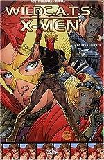 Wildcats X Men -Tome 2 - L'ère des lumières de Scott Lobdell