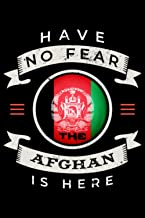 Have No Fear The Afghan Is Here: A Ruled Notebook flag Afghanistan journal , Lined Writing Afghanistan notebook and planne...