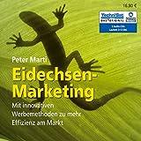 Eidechsen-Marketing: Mit innovativen Werbemethoden zu mehr Effizienz am Markt