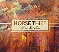 Fear In Bliss by Horse Thief (2013-05-03)