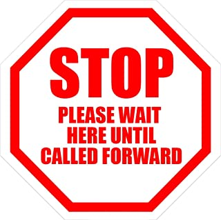 Safety Sign Wall Decal Vinyl Stop Please Wait Here Until Called Forward Floor Sign Waterproof for Indoor & Outdoor Use 12