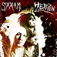 Heroin Diaries Soundtrack by Sixx:a.M. (2007-12-18)