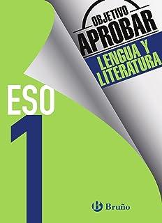 Objetivo aprobar Lengua y Literatura 1 ESO: Edición 2016 (Castellano - Material Complementario - Objetivo Aprobar) - 97884...