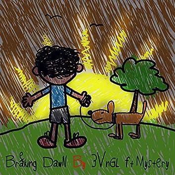 Breaking Dawn (feat. Mystery)