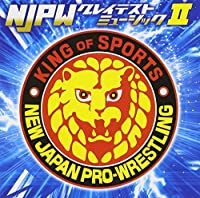 Wrestling (N.J.W.) - Shin Nihon Pro Wrestling Njpw Greatest Music II [Japan CD] KICS-1968 by Wrestling (N.J.W.)