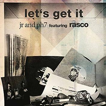 Let's Get It (feat. Rasco)